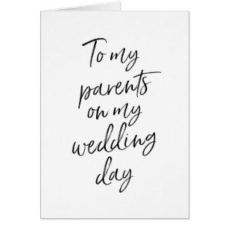 Zu meinen Eltern auf meinem Hochzeit   stilvollen Karte