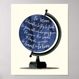 Zu zu reisen ist, zu leben Zitat-Kugel-Druck Poster